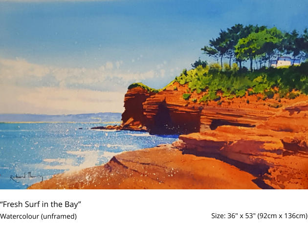 """Fresh Surf in the Bay""  Watercolour (unframed)	 Size: 36"" x 53"" (92cm x 136cm)"